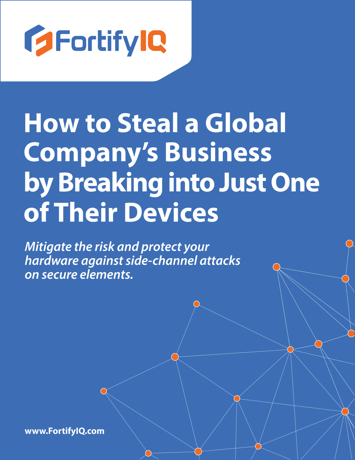How to steal a global company's business by breaking into just one of their devices whitepaper cover